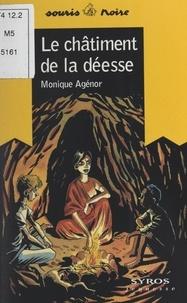 Monique Agénor et Jacques Ferrandez - Le châtiment de la déesse.
