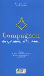 Monique Amiot et Xavier Tacchella - Compagnon - Du spéculatif à l'opératif.
