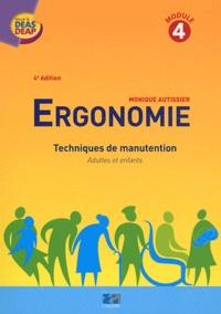Ergonomie- Techniques de manutention, adultes et enfants - Monique Autissier |