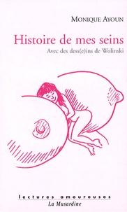 Monique Ayoun et Georges Wolinski - Histoire de mes seins.