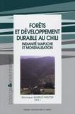 Monique Barrué-Pastor - Forêts et développement durable au Chili - Indianité mapuche et mondialisation.