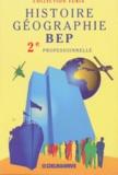 Monique Beccarelli et Christian Avocat - Histoire-géographie, BEP, 2e professionnelle.