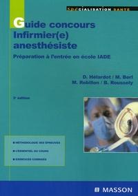 Monique Berl et Danielle Hélardot - Guide concours infirmier(e) anesthésiste.