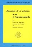 Monique Bertrand et Mathilde Dumont - Dynamique de la création : le mot et l'expression corporelle.