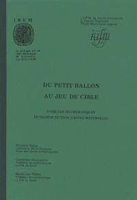 Monique Bidon et Catherine Houdement - Du petit ballon au jeu de cible - Faire des mathématiques en grande section d'école maternelle.