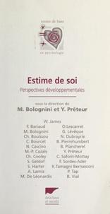 Monique Bolognini et Yves Prêteur - Estime de soi - Perspectives développementales.