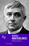 Monique Borie - Maurice Maeterlinck.