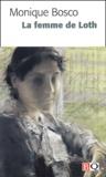Monique Bosco - La femme de Loth.