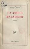 Monique Bosco - Un amour maladroit.