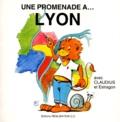 Monique Bouchet - Une promenade à Lyon - Avec Claudius et Estragon.
