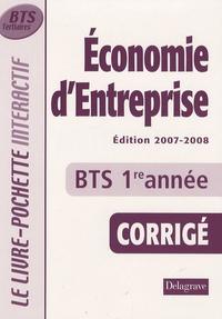 Monique Boulet et Patrick Enreille - Economie d'entreprise BTS tertiaires 1e année - Livre du professeur, Corrigé.