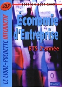Monique Boulet - Economie d'entreprise BTS Tertiaires 2e année : 2004-2005.
