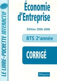 Monique Boulet et Patrick Enreille - Economie d'Entreprise BTS Tertiaires 2e année - Livre du professeur.