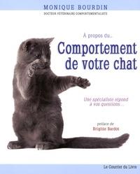 Monique Bourdin - A propos du comportement de votre chat.