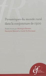 Monique Bourin et François Menant - Dynamiques du monde rural dans la conjoncture de 1300 - Echanges, prélèvements et consommation en Méditerranée occidentale.