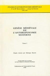 Monique Bourin - Genèse médiévale de l'anthroponymie moderne - Tome 1, 1e et 2e rencontres, Azay-Le-Ferron, 1986-1987.