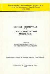 Monique Bourin - Genèse médiévale de l'anthroponymie moderne - Tome 3, Ve et VIe rencontres, Azay-le-Ferron, 1991-1993.