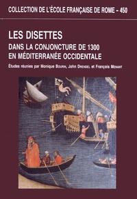 Monique Bourin et John Drendel - Les disettes dans la conjoncture de 1300 en Méditerranée occidentale.