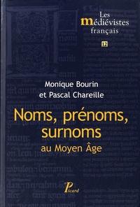 Monique Bourin et Pascal Chareille - Noms, prénoms, surnoms au Moyen Age.