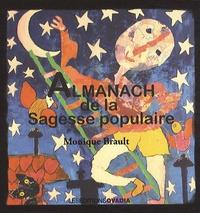 Monique Brault - Almanach de la sagesse populaire.
