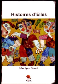 Monique Brault - Histoires d'Elles.