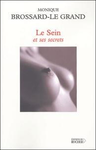 Le Sein et ses secrets - Monique Brossard Le Grand | Showmesound.org