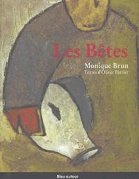 Monique Brun et Olivier Perrier - Les bêtes.