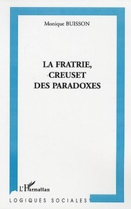Monique Buisson - La fratrie, creuset de paradoxe.