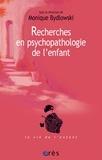 Monique Bydlowski - Recherches en psychopathologie de l'enfant - De la méthode à la clinique.