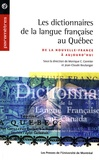 Monique C. Cormier et Jean-Claude Boulanger - Les dictionnaires de la langue française au Québec - De la Nouvelle-France à aujourd'hui.
