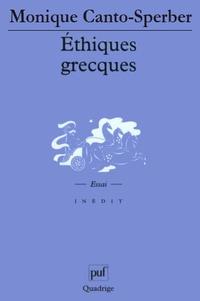 Monique Canto-Sperber - Ethiques grecques.