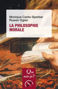 Monique Canto-Sperber et Ruwen Ogien - La philosophie morale.