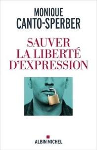 Monique Canto-Sperber - Sauver la liberté d'expression.