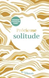 Téléchargement gratuit de jar ebooks sur mobile Précieuse solitude 9782212735338 DJVU PDF PDB en francais par Monique Castelain Foret