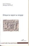 Monique Castillo et Francis Jacques - Ethique du rapport au langage.