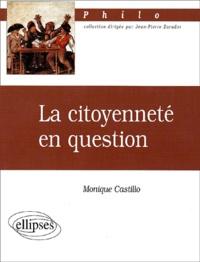 Monique Castillo - La citoyenneté en question.