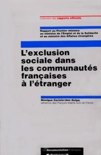 Monique Cerisier-Ben Guiga - L'exclusion sociale dans les communautés françaises à l'étranger.