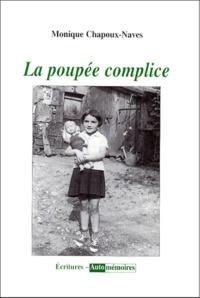 Monique Chapoux-Naves - La poupée complice.