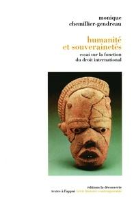 Monique Chemillier-Gendreau - Humanité et souveraineté - Essai sur la fonction du droit international.