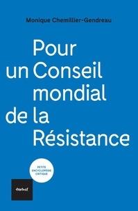 Monique Chemillier-Gendreau - Pour un conseil mondial de la Résistance.
