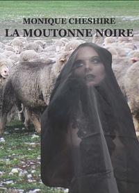 Monique Cheshire - La moutonne noire.
