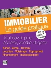 Monique Ciprut et Sylvie Dibos-Lacroux - Immobilier - Le guide pratique.