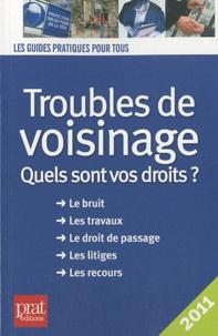 Téléchargement gratuit de livres électroniques en ligne Troubles de voisinage  - Quels sont vos droits ? MOBI DJVU CHM 9782809502305 (Litterature Francaise)