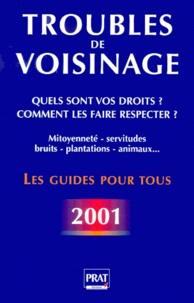 Livres pdf gratuits télécharger des livres Troubles de voisinage  - Quels sont vos droits ? Edition  2001