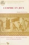 Monique Clavel-Lévêque - L'empire en jeux : espace symbolique et pratique sociale dans le monde romain.