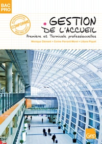 Monique Clément et Corine Perrard-Morel - Gestion de l'accueil Bac Pro - Première et Terminale professionnelles.