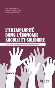 Monique Combes-Joret et Laëtitia Lethielleux - L'exemplarité dans l'économie sociale et solidaire - Initiatives inspirantes et modèles novateurs.