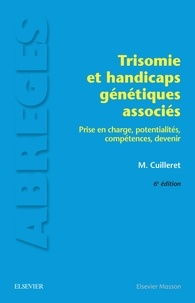 Trisomie et handicaps génétiques associés - Prise en charge, potentialités, compétences, devenir.pdf