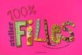 Philippe F et Monique Czarnecki - 100% Atelier filles - 100 Bricolages créatifs et rigolos !.