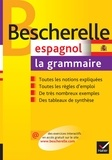 Monique Da Silva et Carmen Pineira-Tresmontant - Espagnol - La grammaire.
